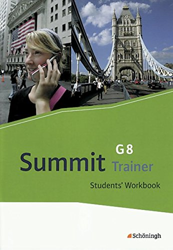 9783140400367: Summit G8 - Texts and Methods Trainer - Students' Workbook: mit L�sungen