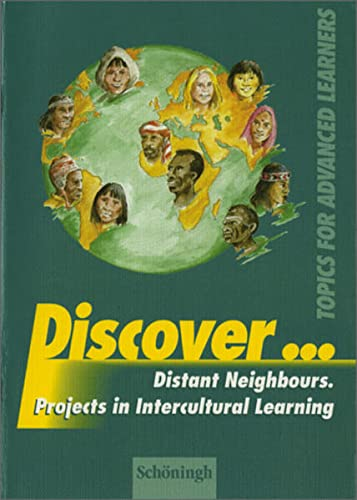 9783140400497: Discover: Distant Neighbours. Projects in Intercultural Learning: Schülerheft