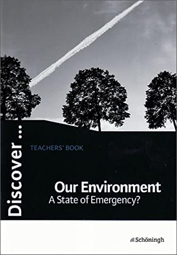 9783140401098: Discover...Topics for Advanced Learners / Our Environment - A State of Emergency?: Teachers' Book