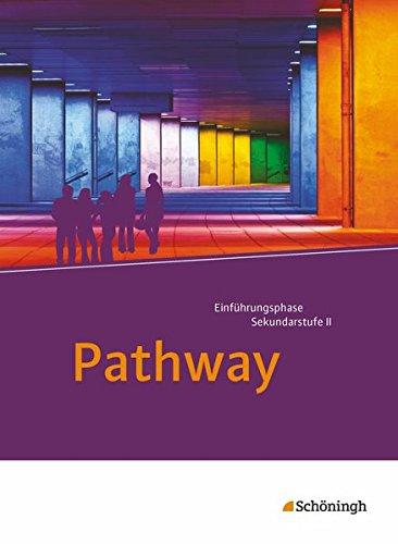 9783140401753: Pathway. Schülerband: mit Filmanalyse-Software auf CD-ROM: Lese- und Arbeitsbuch Englisch zur Einführung in die gymnasiale Oberstufe - Neubearbeitung