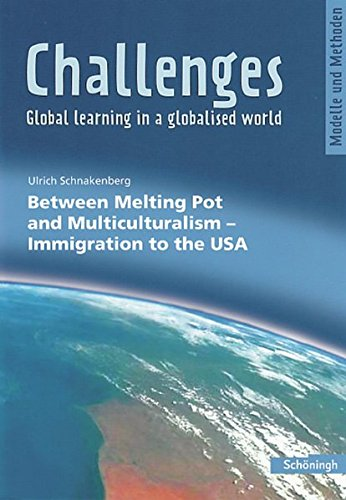 9783140402156: Challenges. Between Melting Pot and Multiculturalism: Immigration to the USA