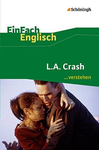9783140411615: L.A. Crash: Filmanalyse. EinFach Englisch ...verstehen: Interpretationshilfe