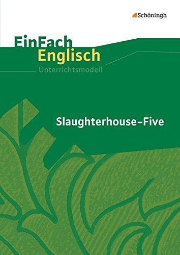 9783140411639: Slaughterhouse-Five. EinFach Englisch Unterrichtsmodelle