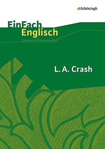 9783140411684: L.A. Crash: Filmanalyse. EinFach Englisch Unterrichtsmodelle