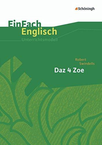 9783140411707: Daz 4 Zoe. EinFach Englisch Unterrichtsmodelle
