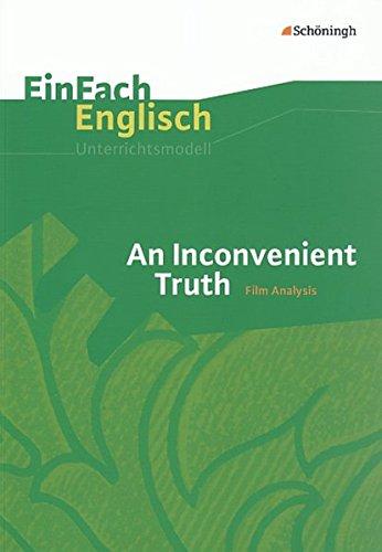 An Inconvenient Truth. EinFach Englisch Unterrichtsmodelle (EinFach: Lisa Rauschelbach; Meike