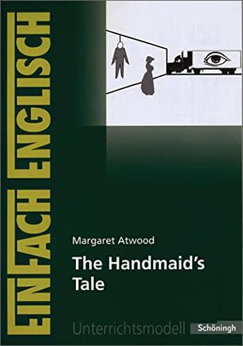 9783140412087: EinFach Englisch Unterrichtsmodelle. Unterrichtsmodelle für die Schulpraxis: EinFach Englisch Unterrichtsmodelle: Margaret Atwood: The Handmaid's Tale