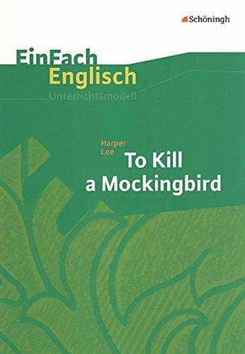 9783140412131: To Kill a Mockingbird: EinFach Englisch Unterrichtsmodelle