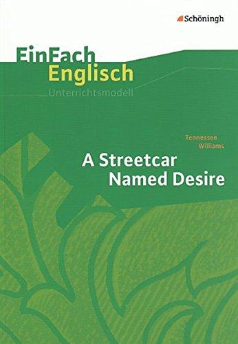 9783140412384: EinFach Englisch Unterrichtsmodelle. Tennessee Williams: A Streetcar Named Desire