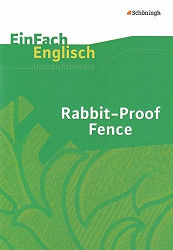 9783140412407: EinFach Englisch Unterrichtsmodelle. Unterrichtsmodelle fur die Schulpraxis: Rabbit-Proof Fence