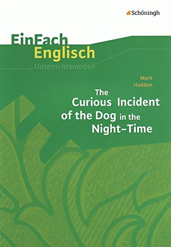 9783140412520: Mark Haddon: The Curious Incident of the Dog in the Night-Time: Unterrichtsmodelle