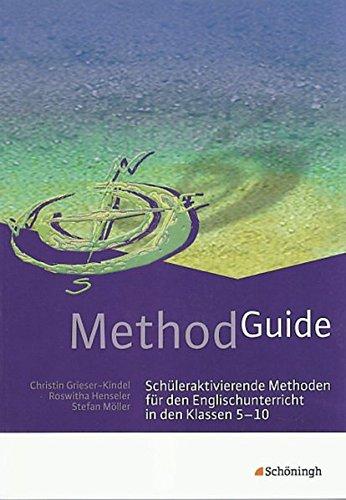 9783140412629: Method Guide: Schüleraktivierende Methoden für den Englischunterricht in den Klassen 5 - 10