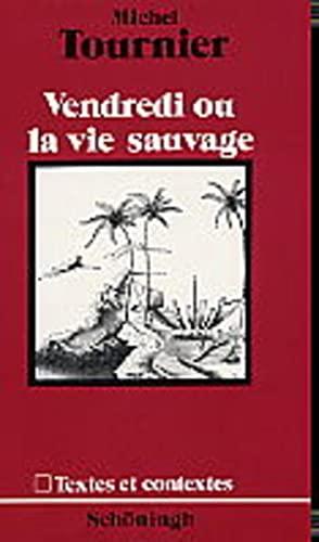 9783140462044: Vendredi ou la Vie Sauvage.