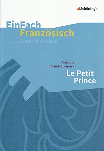 Antoine de Saint-Exupery Le Petit Prince (Paperback): Martin Burghardt, Antoine