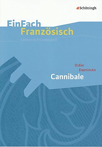 9783140462723: Cannibale: EinFach Französisch Unterrichtsmodelle