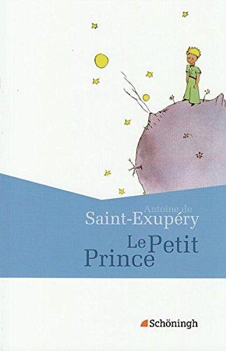 Le Petit Prince: (Französische Ausgabe): Antoine de Saint-Exupery