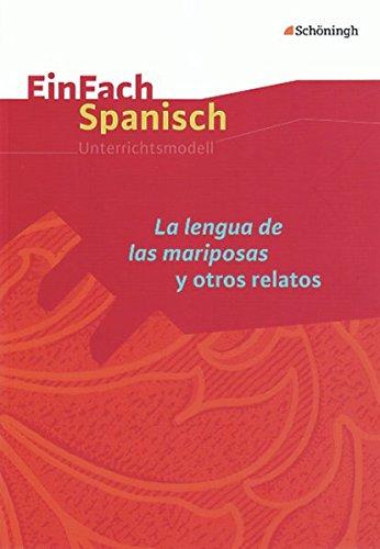 9783140482059: EinFach Spanisch. La lengua de las mariposas y otros relatos