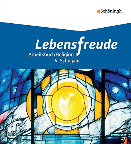 9783140535540: Lebensfreude 3: Schülerband 4. Schuljahr- Grundschule: Arbeitsbücher katholische Religion