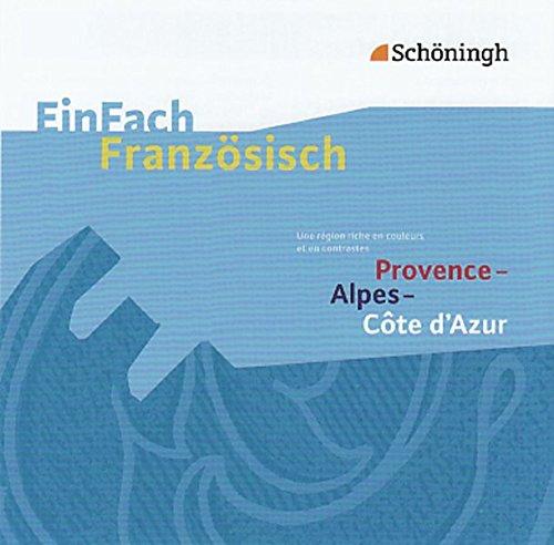 Provence - Alpes - Côte d'Azur - Audio-CD: EinFach Französisch ...