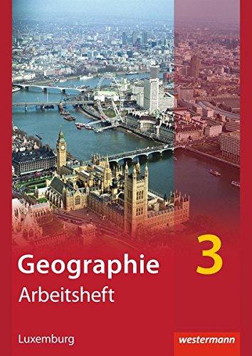 9783141001853: Diercke Geographie - Ausgabe für Luxemburg: Arbeitsheft 3