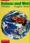 9783141002515: Heimat und Welt - Atlas. Neuausgaben: Heimat und Welt, Hessen