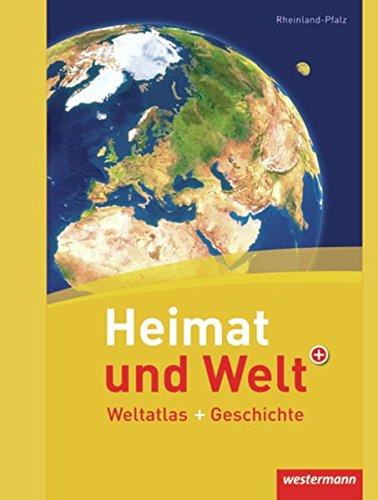 9783141002683: Heimat und Welt Weltatlas + Geschichte. Rheinland-Pfalz