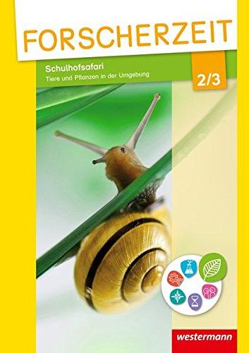 9783141002980: Forscherzeit 2 / 3. Schülerheft. Themenhefte für den Sachunterricht: Schulhofsafari - Tiere und Pflanzen in der Umgebung