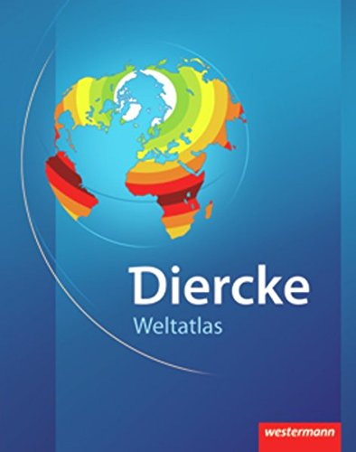 Diercke Weltatlas Ausgabe 2008: Mit Registriernummer für: Westermann Schulbuch