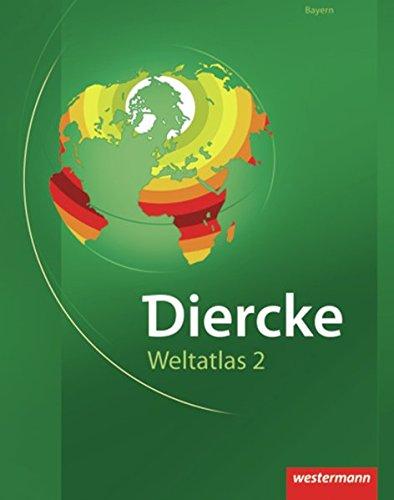 9783141007510: Diercke Weltatlas. Ausgabe 2. Bayern