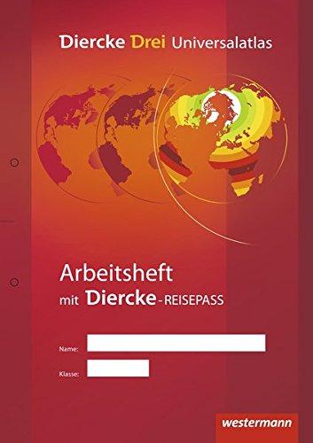 Diercke Drei - aktuelle Ausgabe: Arbeitsheft Kartenarbeit