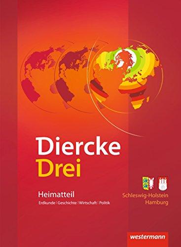 9783141007787: Diercke Drei - aktuelle Ausgabe: Paket Schleswig-Holstein / Hamburg: enthält den Atlas, das Arbeitsheft Kartenarbeit und den Heimatteil Schleswig-Holstein / Hamburg