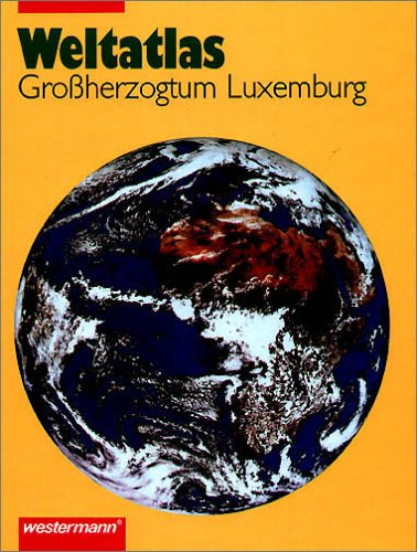 9783141010114: Weltatlas Grossherzogtum Luxemburg