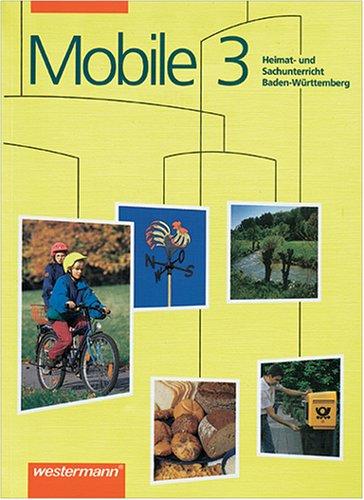 9783141102536: Mobile Heimatunterricht und Sachunterricht, Ausgabe Baden-W�rttemberg, 3. Schuljahr