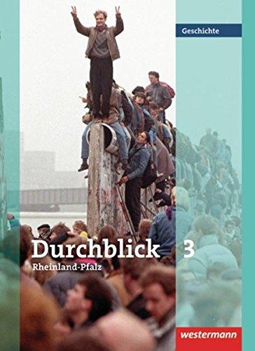 9783141107203: Durchblick Geschichte 3. Schülerband. Rheinland-Pfalz