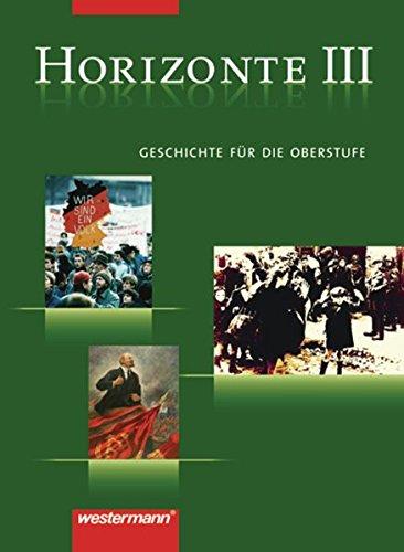9783141109375: Horizonte 3. Geschichte. Gymnasium. Berlin, Bremen, Hamburg, Nordrhein-Westfalen