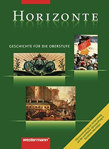 9783141109382: Horizonte. Klausurentraining. Vorbereitung auf die schriftliche Abiturprüfung. Nordrhein-Westalen: Geschichte für die Oberstufe