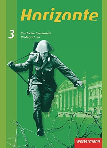 9783141110883: Horizonte 3. Geschichte. Schülerband. Gymnasium. Niedersachsen: 9./10. Schuljahr. Ausgabe 2008