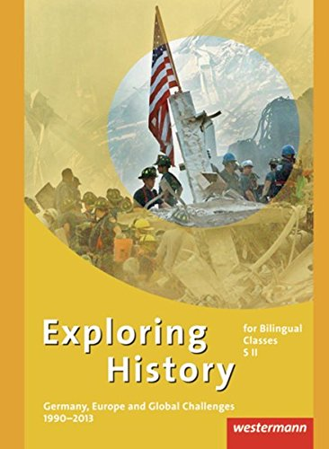 9783141111040: Exploring History - Themenhefte für die Sekundarstufe 2: Germany, Europe and Global Challenges