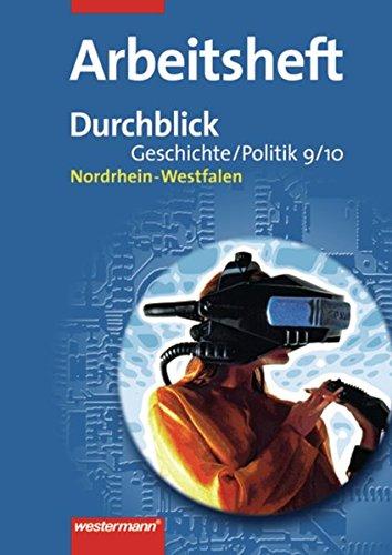 9783141117394: Durchblick Geschichte und Politik 9 / 10. Arbeitsheft. Hauptschulen. Nordrhein-Westfalen