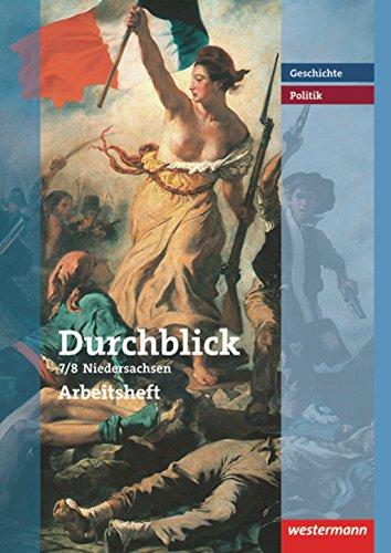 9783141117974: Durchblick Geschichte und Politik 7/8. Arbeitsheft. Realschule. Niedersachsen: Ausgabe 2008