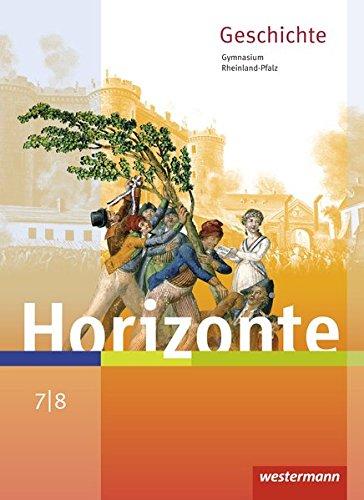 9783141120288: Horizonte 7 /8 . Schülerband. Geschichte für Gymnasien. Rheinland-Pfalz: Ausgabe 2016