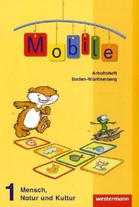 9783141124217: Mobile 1. Arbeitsheft. Mensch, Natur und Kultur. Baden-Württemberg