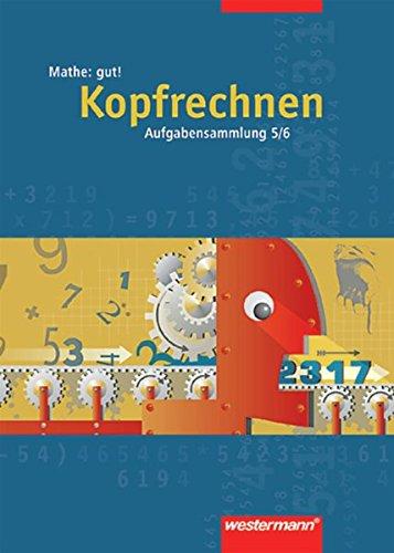 9783141127652: Mathe: gut!, Kopfrechnen, Aufgabensammlung 5./6.