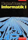 Informatik für die Sekundarstufe II / Hahn ; Dzewas. Hrsg. von Jutta Cukrowicz und J&uuml...