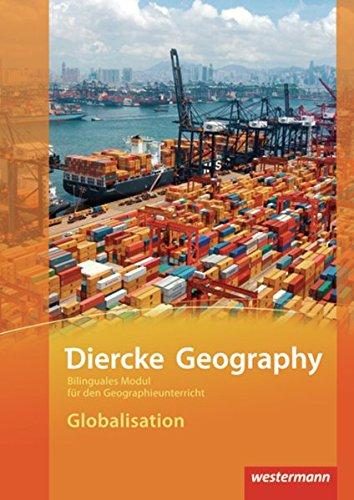 Diercke Geography Bilinguale Module. Globalisation: Westermann Schulbuch