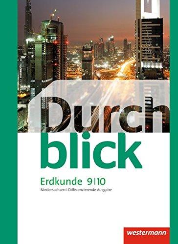 9783141140880: Durchblick Erdkunde 9 / 10. Schülerband. Differenzierende Ausgabe. Niedersachsen: Für Oberschulen - Ausgabe 2012