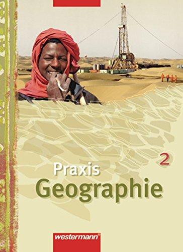 9783141141566: Praxis Geographie 2. Schülerband: Sekundasrstufe 1