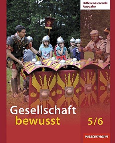 9783141141900: Gesellschaft bewusst 5 / 6. Schülerband. Niedersachsen: Ausgabe 2014