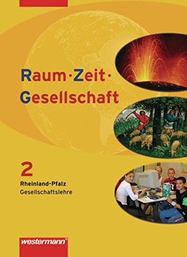 9783141142075: Raum - Zeit - Gesellschaft 2. Schülerband. Rheinland-Pfalz