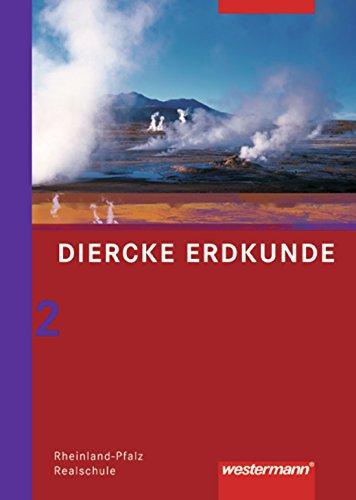 9783141143980: Diercke Erdkunde 7-10. Schülerband. Erdkunde. Realschulen. Rheinland-Pfalz